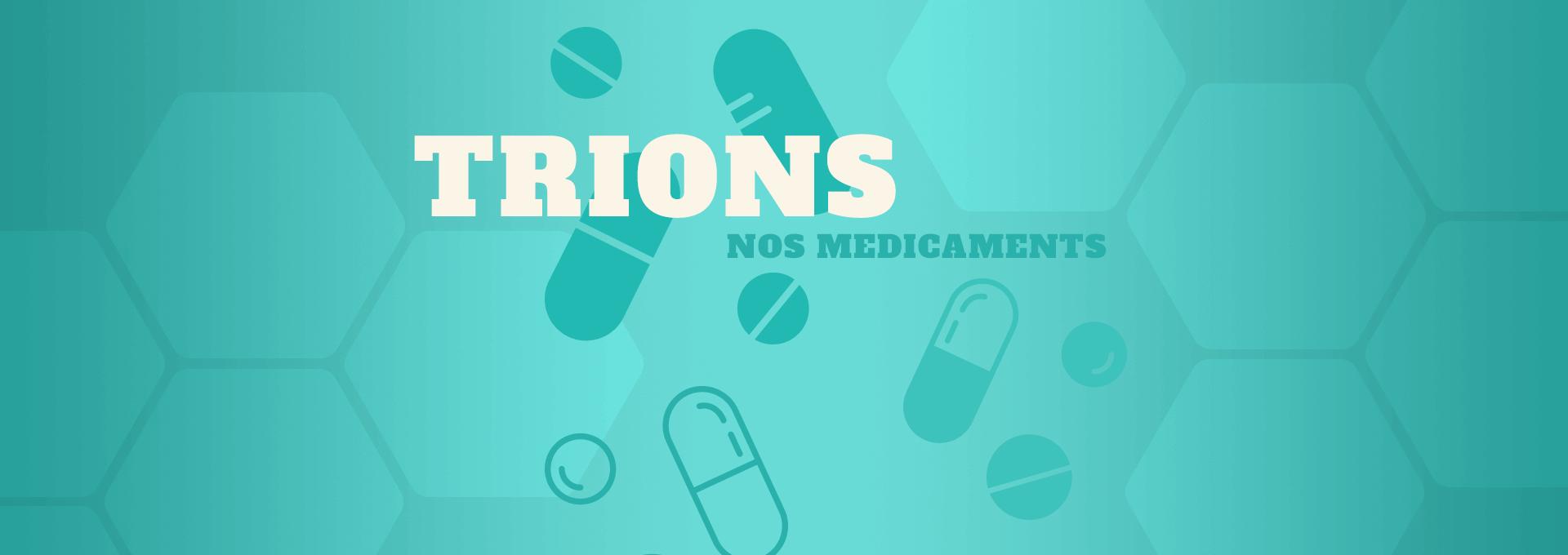 tri & déchets trier les médicaments