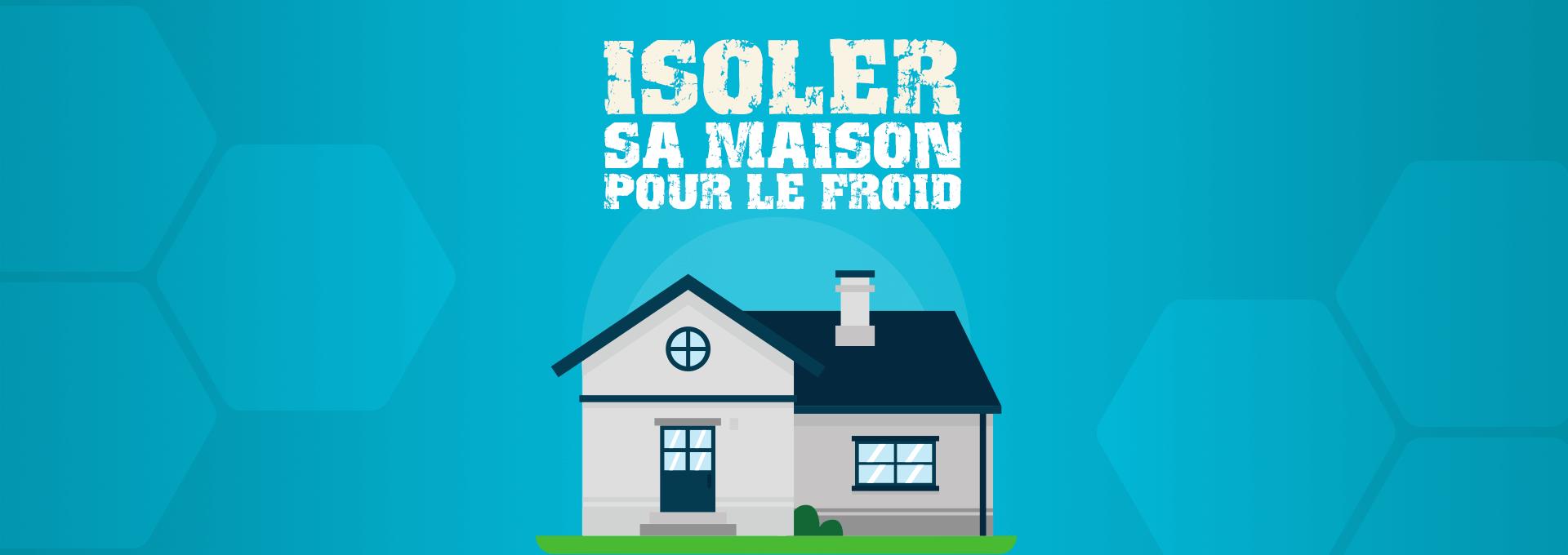 énergie isolation maison froid