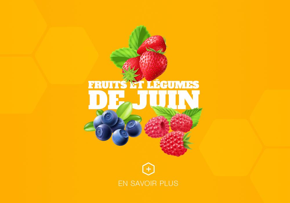 alimentation fruits et légumes de juin
