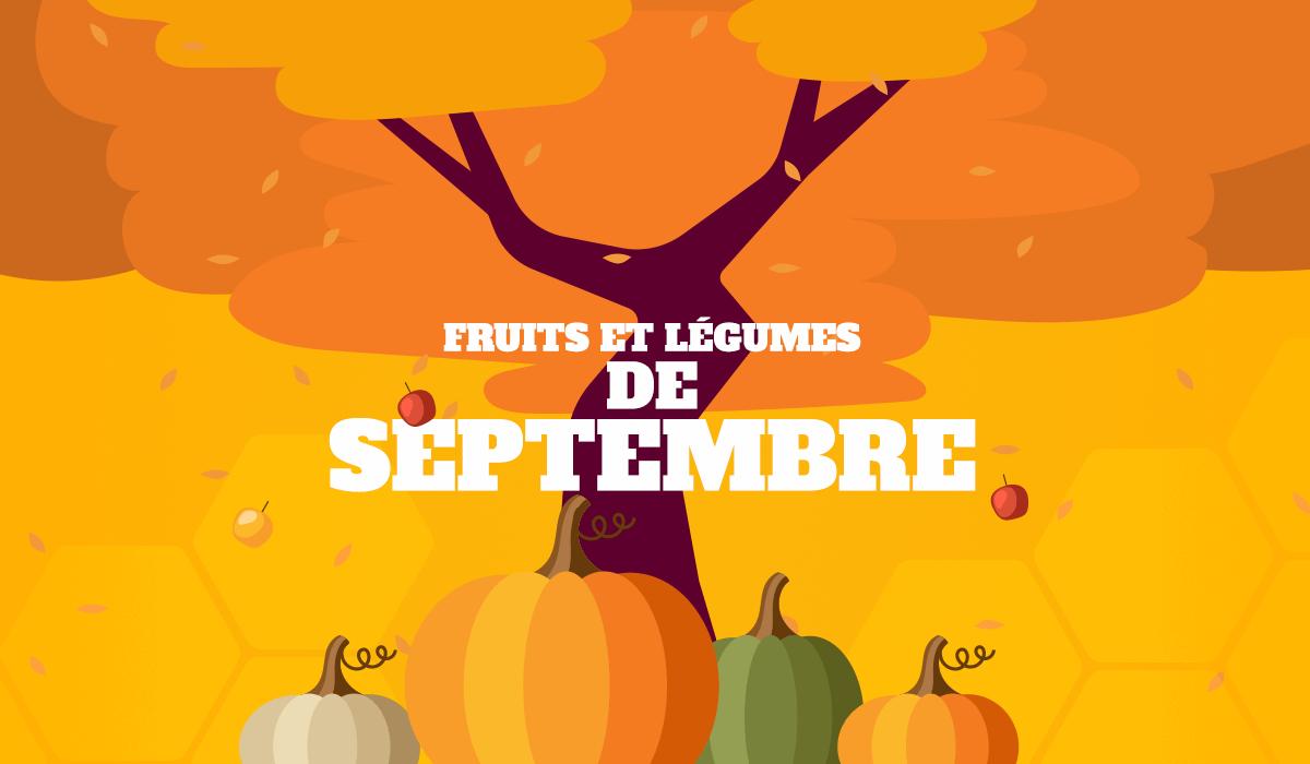 alimentation fruits et légumes de septembre
