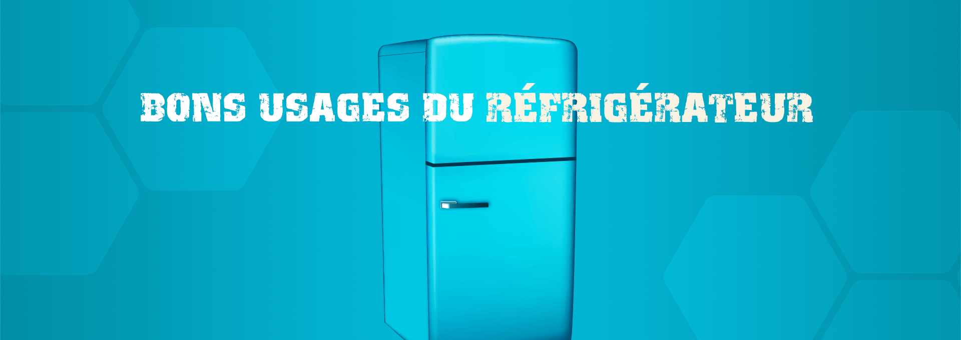 énergie bons usages réfrigérateur